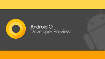 Android O : OS prometteur ?