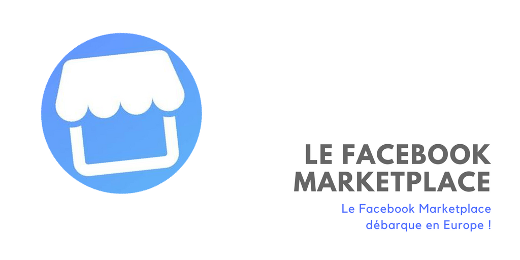 Le Facebook Market Place